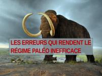Régime paléo: 9 erreurs qui limitent l'efficacité du régime